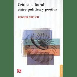 Critica Cultural Entre Politica Y Poetica