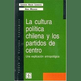 Cultura Politica Chilena Y Los Partidos De Centr, La