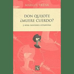 Don Quijote Muere Cuerdo