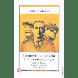 Guerrilla Literaria Y Otras Escaramusas, La