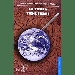 Tierra Tiene Fiebre, La