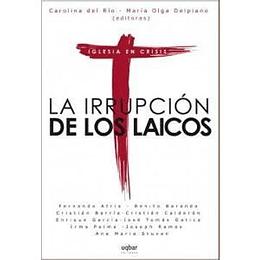 Iruupcion De Los Laicos, La