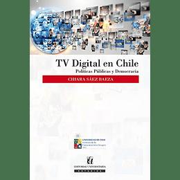 Tv Digital En Chile Politicas Publicas Y Democracia