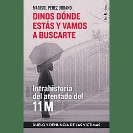 Intrahistoria Del Atentado Del 11M