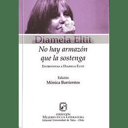 No Hay Armazon Que La Sostenga - Entrevista A Diamela Eltit