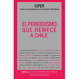 Periodismo Que Remece A Chile, El
