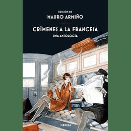 Crimenes A La Francesa (Antologia)