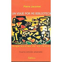 Viaje Por Mi Biblioteca, Un