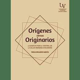Origenes Versus Originarios