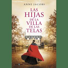 (Villa De Las Telas 2) Las Hijas De La Villa De Las Telas