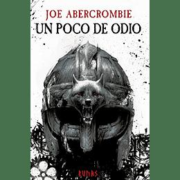 Un Poco De Odio, Trilogia Era De La Locura 1