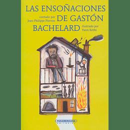 Las Ensoñaciones De Gaston Bachelard