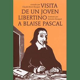 Visita De Un Joven Libertino A Blaise Pascal