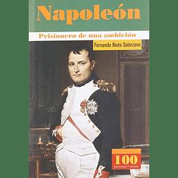 Napoleon Prisionero De Una Ambicion