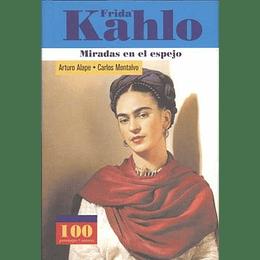 Frida Kahlo Miradas En El Espejo
