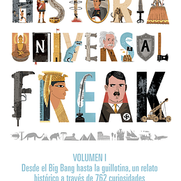 Historia Universal Freak. Vol 1