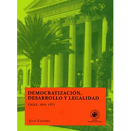 Democratizacion, Desarrollo Y Legalidad