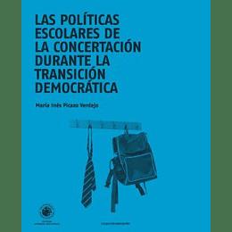 Las Politicas Escolares De La Concertacion Durante La Transicion Democratica