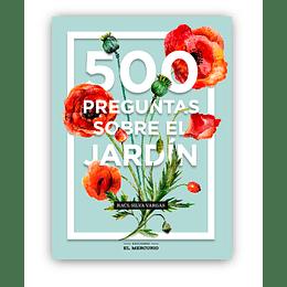 500 Preguntas Sobre El Jardin