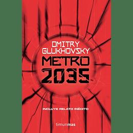 (Serie Universo Metro 3) Metro 2035