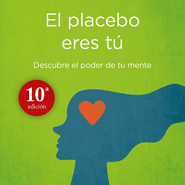 (Deja De Ser Tu 2) El Placebo Eres Tu