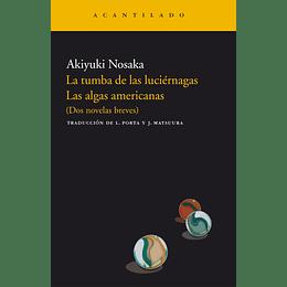 La Tumba De Las Luciernagas , Las Algas Americanas