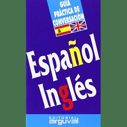 Español Ingles, Guia Practica De Conversacion