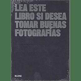 Lea Este Libro Si Desea Tomar Buenas Fotografias