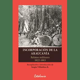 Incorporacion De La Araucania