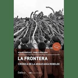 La Frontera Cronica De La Araucania Rebelde