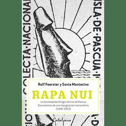 Rapa Nui. Documentos De Una Impugnación Nacionalista