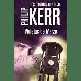 (Serie Bernie Gunther 1) Violetas De Marzo