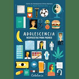Adolescencia. Respuestas Para Padres