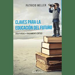 Claves Para La Educacion Del Futuro