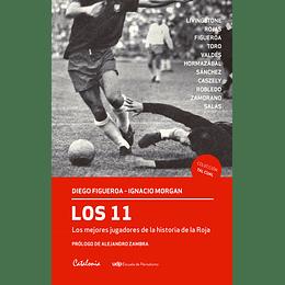 Los 11. Los Mejores Jugadores De La Historia De La Roja