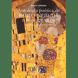 Antologia Poetica De Pablo Neruda Poemas De Amor
