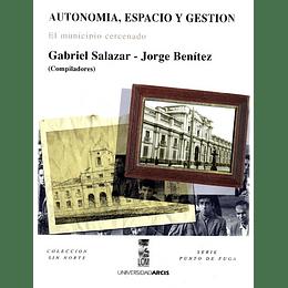 Autonomia, Espacio Y Gestion. El Municipio Cercenado