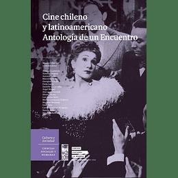 Cine Chileno Y Latinoamericano, Antologia De Un Encuentro