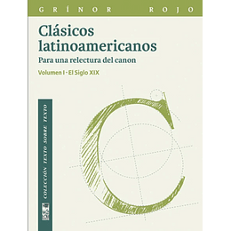 Clasicos Latinoamericanos Volumen I