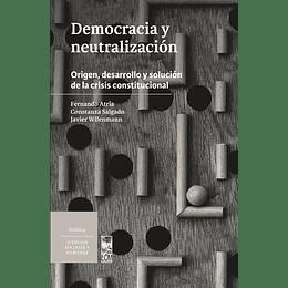 Democracia Y Neutralizacion