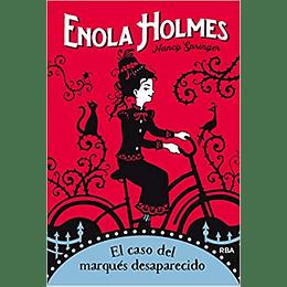 Enola Holmes 1. El Caso Del Marques Desaparecido