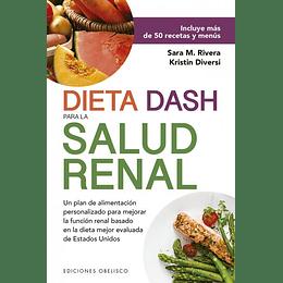 Dieta Dash Para Salud Renal