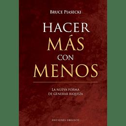 Hacer Mas Con Menos (Td)