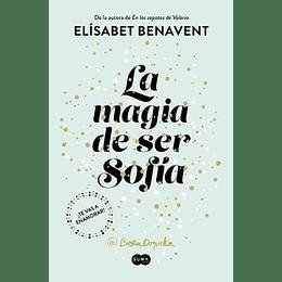 La Magia De Ser Sofia. Bilogia Sofia 1