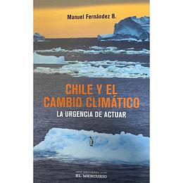 Chile Y El Cambio Climatico