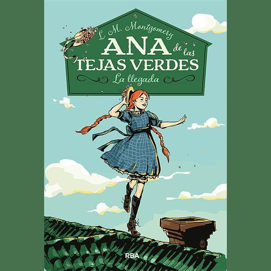 Ana De Las Tejas Verdes 1, La Llegada