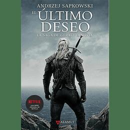 La Saga De Geralt De Rivia 1: El Ultimo Deseo