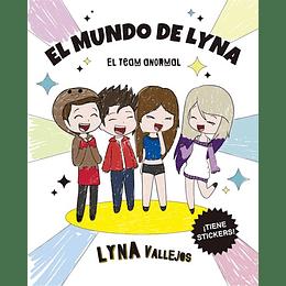 El Mundo De Lyna: El Team Anormal