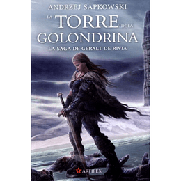 La Saga De Geralt De Rivia 6: La Torre De La Golondrina