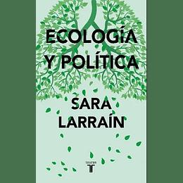 Ecologia Y Politica